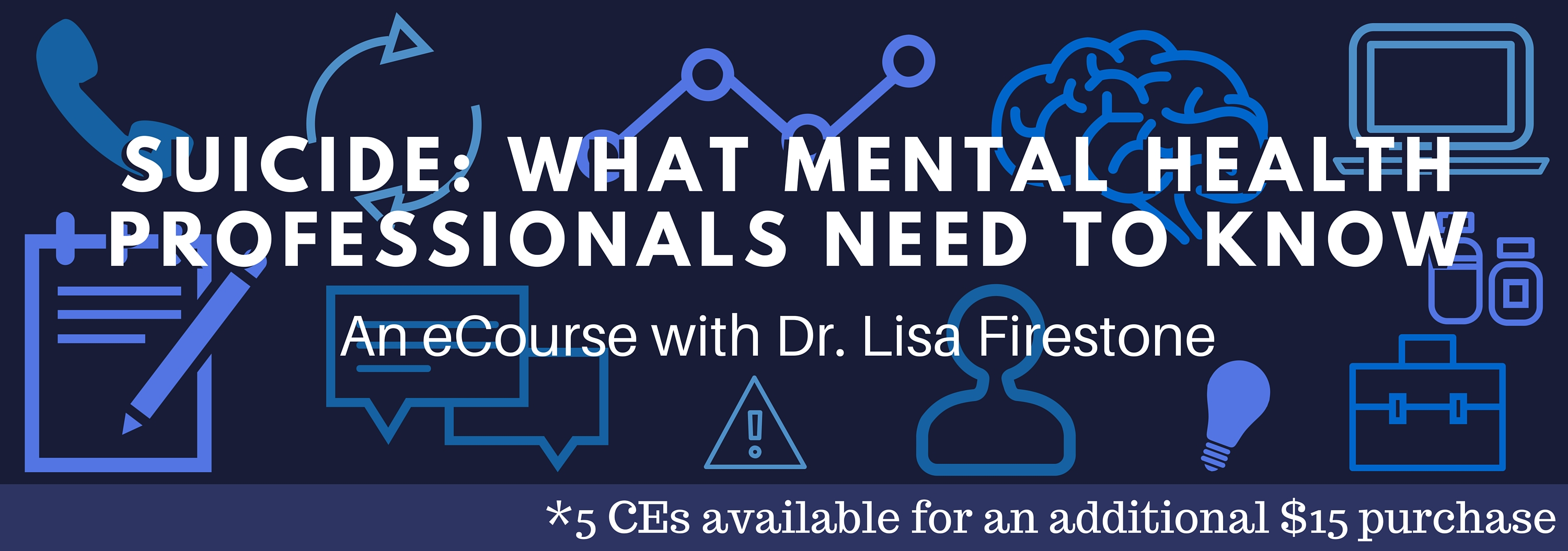 Suicide- What Mental Health Professionals need to know